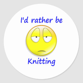 I'd Rather Be Knitting Round Sticker