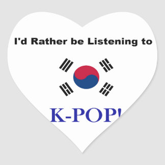 I'd Rather be Listening to KPOP! Heart Sticker