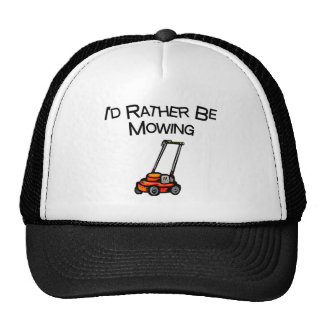 I'd Rather Be Mowing Trucker Hat