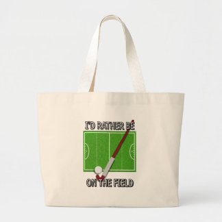 I'd Rather Be on the Field (hockey) Jumbo Tote Bag