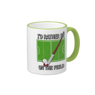I'd Rather Be on the Field (hockey) Ringer Mug