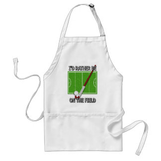 I'd Rather Be on the Field (hockey) Standard Apron