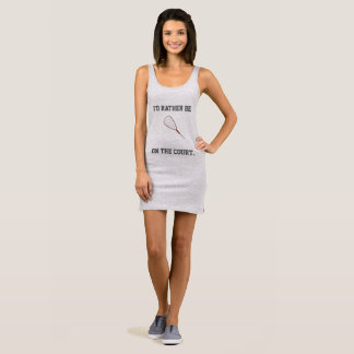 I'd Rather Be on the Racquetball Court Sleeveless Dress