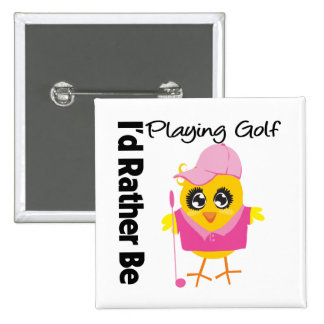 I'd Rather Be Playing Golf 15 Cm Square Badge