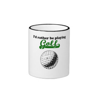 I'd Rather Be Playing Golf Mugs