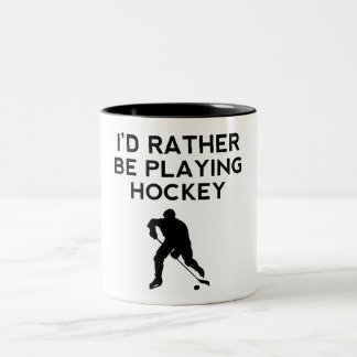 I'd Rather Be Playing Hockey Coffee Mugs