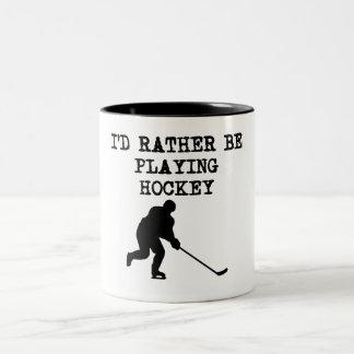 I'd Rather Be Playing Hockey Mug