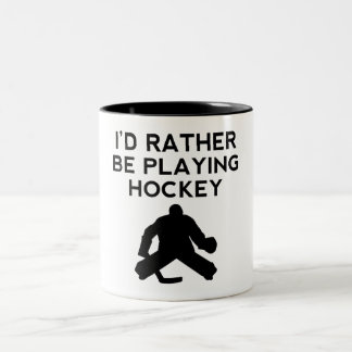 I'd Rather Be Playing Hockey Mugs