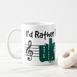 I'd Rather Be Playing My Ukulele Coffee Mug