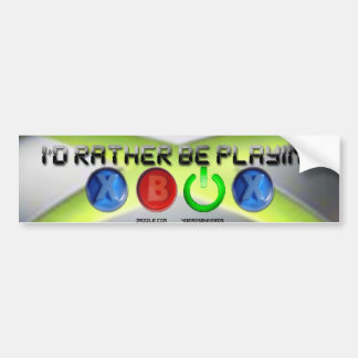 Id Rather Be Playing Xbox Car Bumper Sticker