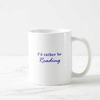 Id Rather be Reading Coffee Mug