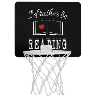 I'd rather be reading mini basketball hoop