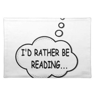 I'd Rather Be Reading Placemat