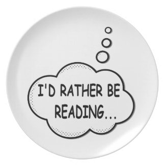 I'd Rather Be Reading Plate