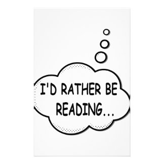 I'd Rather Be Reading Stationery