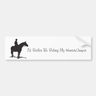 I'd Rather Be Riding Bumper Sticker(Hunter/Jumper) Bumper Sticker