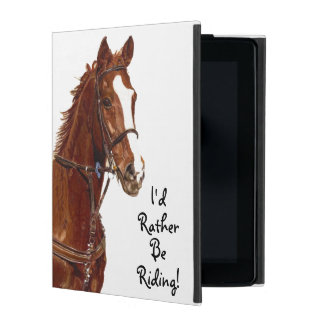 I'd Rather Be Riding! Horse Cases For iPad