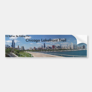 I'd Rather Be Riding the Chicago Lakefront Trail Bumper Sticker