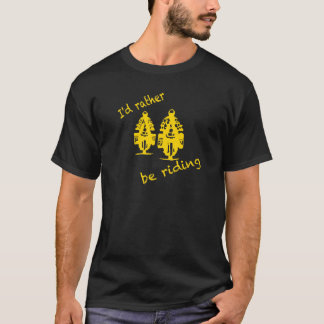 I'd rather be riding - yellow print T-Shirt