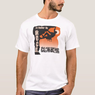 I'd Rather Be Rock Climbing Guys T-Shirt