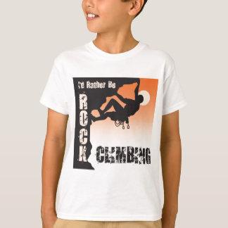 I'd Rather Be Rock Climbing Tee Shirts