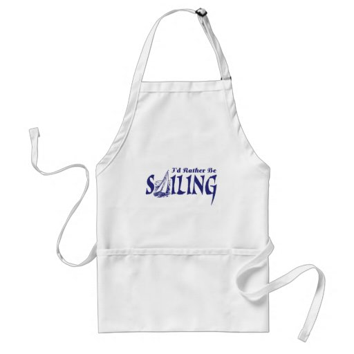 I'd Rather Be Sailing Apron
