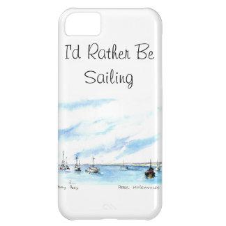 I'd Rather Be Sailing - Monterey California iPhone 5C Case