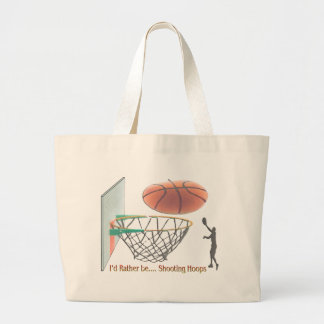 I'd Rather Be Shooting Hoops Large Tote Bag