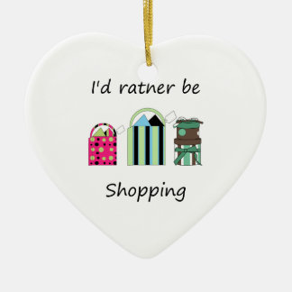 I'd rather be shopping ceramic ornament