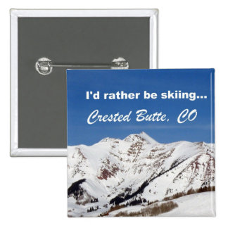 I'd rather be skiing, Crested Butte, CO 15 Cm Square Badge