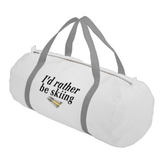I'd rather be skiing gym duffel bag