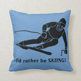 I'd rather be SKIING! Throw Pillow