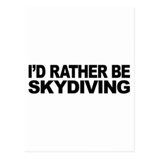 I'd Rather Be Skydiving Post Card
