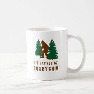 I'd Rather Be Squatchin' Basic White Mug