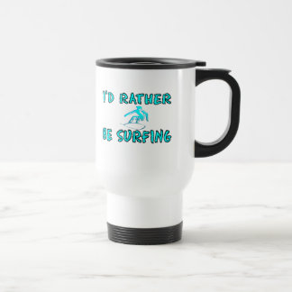 I'd rather be surfing stainless steel travel mug