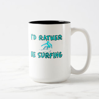 I'd rather be surfing Two-Tone mug