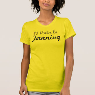 I'd Rather Be Tanning T Shirt
