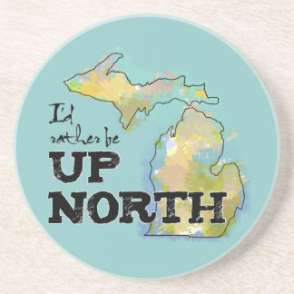 I'd rather be Up North Michigan Coaster