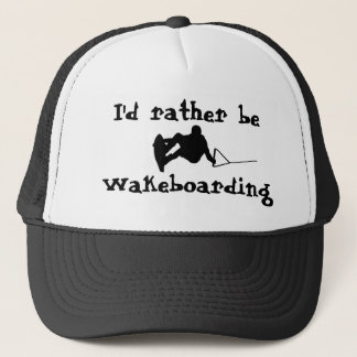 I'd Rather Be Wakeboarding Hat