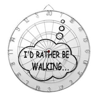 I'd Rather Be Walking Dartboard