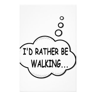 I'd Rather Be Walking Stationery