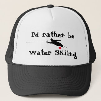 I'd Rather Be Water Skiing Hat