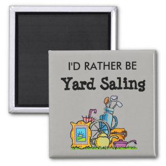 I'd Rather Be Yard Saling Magnet