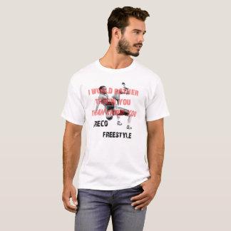 I'd rather throw you T-Shirt