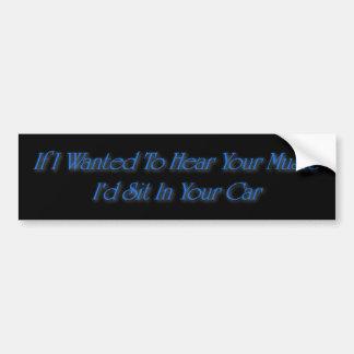 Id sit in your car blue and black bumper bumper sticker