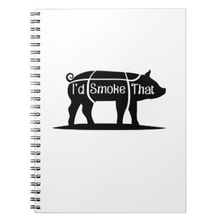 I'd Smoke That Pig Pork Bbq Barbecue Funny Spiral Notebook