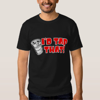 Id Tap That Keg Lets Party White Red T-shirt