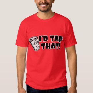 Id Tap That Keg T Shirt