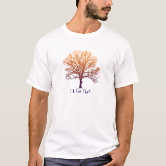 I'd Tap That Maple Tree T-Shirt