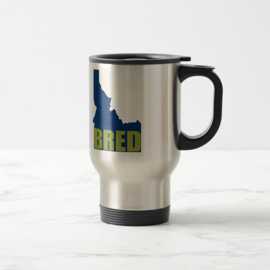 Idaho Bred Travel Mug